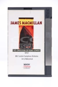 MacMillian, James - The Confession of Isobel Gowdie/ Tryst (DCC)